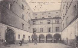 18b - 07 - Tournon - Ardèche - Lycée De Garçons - Cour D'Honneur - Tournon