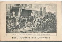L'Enrolement  Des  Volontaires   1792 -       1918   L'Emprunt    De  La  LIBERATION. - Manifestazioni