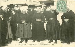 17.ILE-DE-RE.N°127.SAINTE MARIE.FEMMES RHETAISES - Ile De Ré