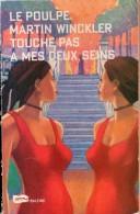 Le Poulpe  - Touche Pas à Mes Deux Seins Par Martin Winckler - N°221 - Non Classés