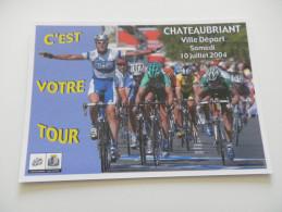 Cyclisme TOUR DE FRANCE 2004 CHATEAUBRIANT SAINT BRIEUC - Cyclisme