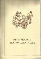 ITALIA 1978 BICENTENARIO TEATRO ALLA SCALA ERINNOFILIA ERINNOFILO - Erinnofilia