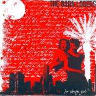 The BORN LOSERS - For Chicago Girls - 45t - SCAREY RECORDS - PUNK - Punk