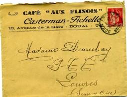 ENVELOPPE CAFE AUX FLINOIS CASTERMAN FICHELLE DOUAI A LOUVRES SEINE ET OISE OBLITERE TYPE PAIX - 1921-1960: Moderne