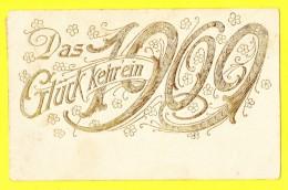 * Fantaisie - Fantasy - Fantasie * Das Gluck Kehrein 1909, Millesime, Chiffre, New Year, Nouvelle Année, Carte Gaufrée - New Year