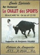 30 BEAUCAIRE ETIQUETTE PUBLICITE VIN COCARDE CUVEE SPECIALE COURSE LIBRE GARD - Taureaux