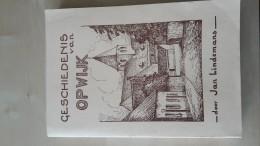 Geschiedenis Van Opwijk Door Jan Lindemans, 304 Blz, 1983 Heruitgave 1937 - Livres, BD, Revues