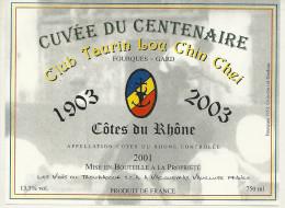 30 FOURQUES ETIQUETTE PUBLICITE METIER VIN CLUB TAURIN LOU CHIN CHEI  CUVEE DU CENTAIRE TAUREAU CAMARGUE - Taureaux
