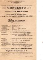 1900  SALA FILARMONICA - CONCERTO DELLA QUINDICENNE SOPRANO IDA MERIGHI - Programmes