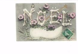 Cpa Fantaisie - NOEL - Lettres Alphabet En Branches D´arbres - Fleurs Blé Oiseau Sabot Violettes - 1907 -étoile Filante - Noël