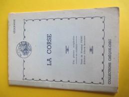 Collections Chéque-Chic/Géographie/La CORSE/10 Aquarelles Ledoux/Texte Faure/Cémoi/Lustucru/vers 1950-1960   ALB14 - History