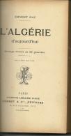 Géographie  Algérie 1903 310 Pages  Ernest Gay 55 Gravures 14 Cm Sur 22 Dos Défraichi - Géographie