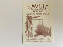 0506-  Suisse  Savuit Réserve De La Grande Salle - Etiquettes