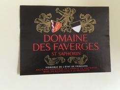 0507-  Suisse  St-Saphorin Domaine Des Faverges  Vignoble De L´Etat De Fribourg - Etiquettes