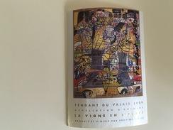 0516-  Suisse  Fendant Du Valais Sur Le Thème La Vigne En Liberté 1989 - Art