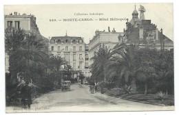 CPA  - MONTE CARLO  HOTEL METROPOLE - Monaco  - Animée, Voiture (très !) Ancienne - Monte-Carlo