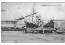 LE HAVRE LE TRAVAIL SUR LES QUAIS **** SUPERBE   A  SAISIR  **** - Le Havre