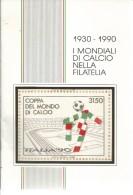 L099- I MONDIALI DI CALCIO NELLA FILATELIA 1930-1990 -O.T.C. S:R.L. GRAFICART 1989 - Collectors Manuals