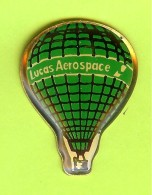 Pin Montgolfière Lucas Aerospace - 1X20 - Fesselballons