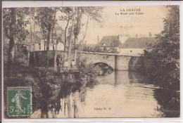 La Chatre : Le Pont - La Chatre
