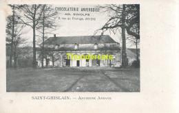 CPA SAINT GHISLAIN  ANCIENNE ABBAYE CHOCOLATERIE ANVERSOISE AD WOLFS ANVERS - Saint-Ghislain
