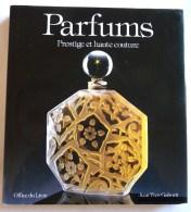 LIVRE PARFUMS Prestige Et Haute Couture Jean Yves Gaborit - Books