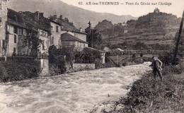 """AX Les THERMES  """" Pont Du Génie Sue L´Ariège"""" - Ax Les Thermes"""