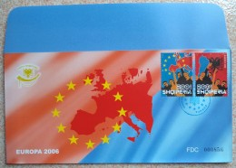 Albania Stamps 2006 -  Europe CEPT. Europa Integration - FDC Set MNH. - Albania