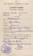 MILITARIA Guerre 1939 45. Laisser Passer1944 De Serres Sur Arget à St Pierre De Rivière Ariège Près Foix - 1939-45