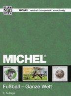 Fussball Catalogue MICHEL 2016 New 68€ Zur EM Frankreich Fußballmarken Der Ganzen Welt Topics Soccer Stamps Of The World - Tarjetas Telefónicas