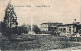 CPA -Neunkirchen Trier - Knappschaftslazarett - Hopital - Kreis Neunkirchen