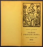 """05343 """"TERZO PROGRAMMA RAI - RADIO ITALIANA - PROGRAMMI 1952 - 4 VOLUMI TRIMESTRALI"""" PUBBLICAZIONI ORIGINALI - Programmi"""