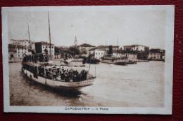 1927 CAPODISTRIA IL PORTO / SLOVENIA / SLOVENIJA / KOPER - Slowenien