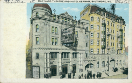 US BALTIMORE / Maryland Theatre And Hotel Kernom / CARTE COULEUR - Baltimore