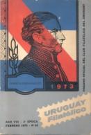 URUGUAY FILATELICO - AÑO VIII SEGUNDA EPOCA FEBRERO DE 1973 NUMERO 16 ORGANO OFICIAL DEL CLUB FILATELICO DEL URUGUAY - Tijdschriften