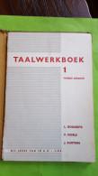 Taalwerkboek 1, Tweede Laarjaar, Bogaerts, Noels, Suetens - Books, Magazines, Comics