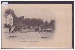 LAUSANNE - PLACE CHAUDERON - TB - VD Vaud