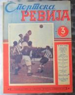 SPORTSKA REVIJA BR.49, 1941, KRALJEVINA JUGOSLAVIJA, NOGOMET, FOOTBALL - Libros