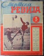 SPORTSKA REVIJA  BR. 51, 1941, KRALJEVINA JUGOSLAVIJA, NOGOMET, FOOTBALL - Libros