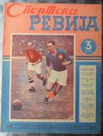 SPORTSKA REVIJA  BR. 32, 1940  KRALJEVINA JUGOSLAVIJA, NOGOMET, FOOTBALL - Livres