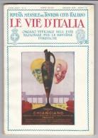 1929 TERME DI CHIANCIANO FIUGGI ROSIGNANO MARITTIMO Castiglioncello MURGE Fasano Ostuni Alberobello MONTE ACUTO DELLE AL - Vor 1900