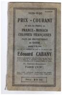 1929 1930  Prix Courant  Timbres France Monaco  Colonies Francaises  Pays De Protectorat En Sarre  EDOUARD CABANY - France