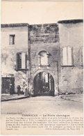 09. TARASCON. La Porte Jarnègue - Francia