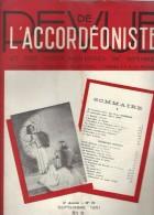 Revue De L´accordéoniste N°70 L'accordéon En France - L'accordéon Et Sa Technique Par R.Gazave - Pas Perdu 1951 - Music