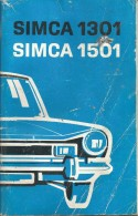 Automobile. Simca 1301 - Simca 1501. Guide D'utilisation (schéma électrique Inclus) - Auto