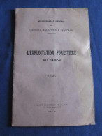 1931 AFRIQUE OCCIDENTALE FRANCAISE L EXPLOITATION FORESTIERE AU GABON - Unclassified