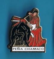 PIN´S //  **  PEÑA CHAMACO ** - Bullfight - Corrida