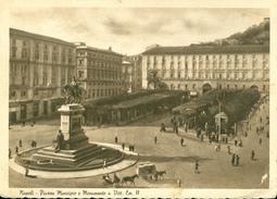Napoli. Piazza Municipio E Monumento A Vittorio Emanuele II. 302 - Napoli (Naples)