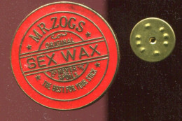 Pin´s - Mr Zogs SEX WAX Original Never Spoils The Best For Your Stick - Surf Surfeur Planche - Other