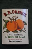 B.B ORANGE - PERPIGNAN, Ancienne Maison BOUIX BUSCAIL, Distillerie Liquoriste, - Labels